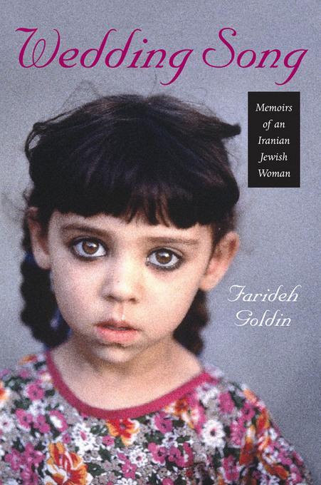 Wedding Song: Memoirs of an Iranian Jewish Woman EB9781611683899