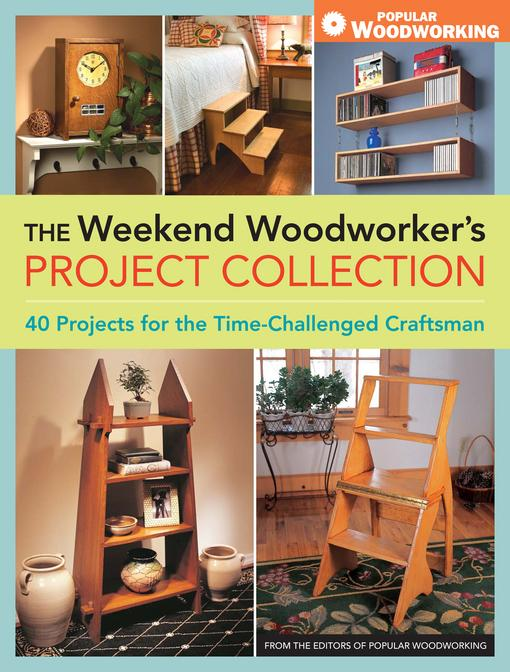 Weekend Woodworker's Project Collection, The EB9781440313530