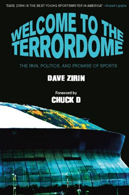 Welcome to the Terrordome: The Pain, Politics and Promise of Sports EB9781608460007
