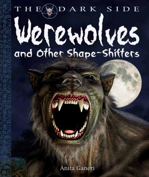 Werewolves and Other Shape-Shifters EB9781448802937