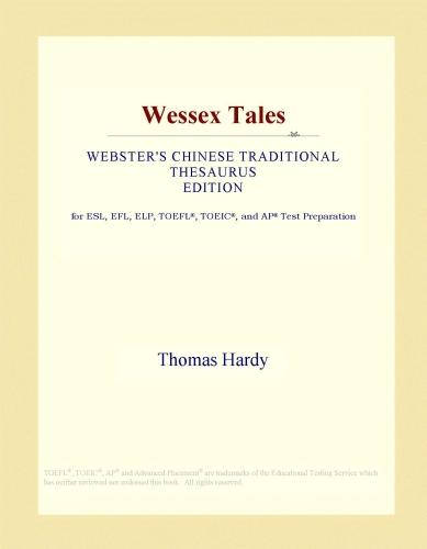 Wessex Tales (Webster's Chinese Traditional Thesaurus Edition) EB9781114527744