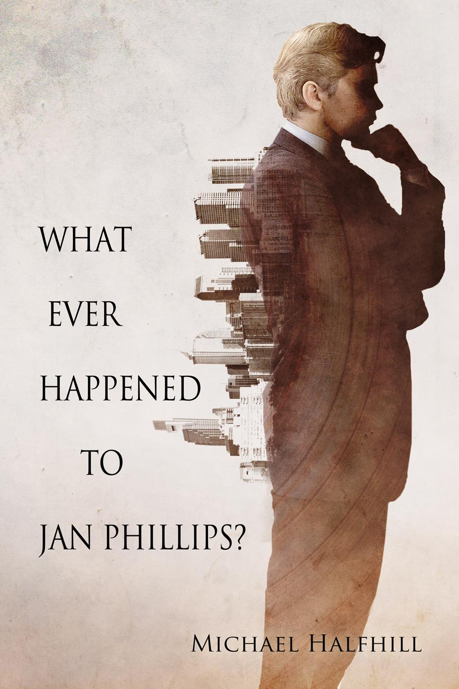 What Ever Happened To Jan Phillips? EB9781613723951