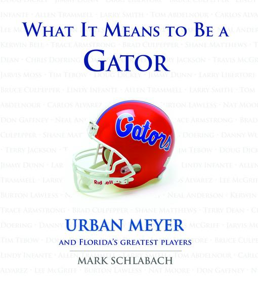 What It Means to Be a Gator EB9781617492082