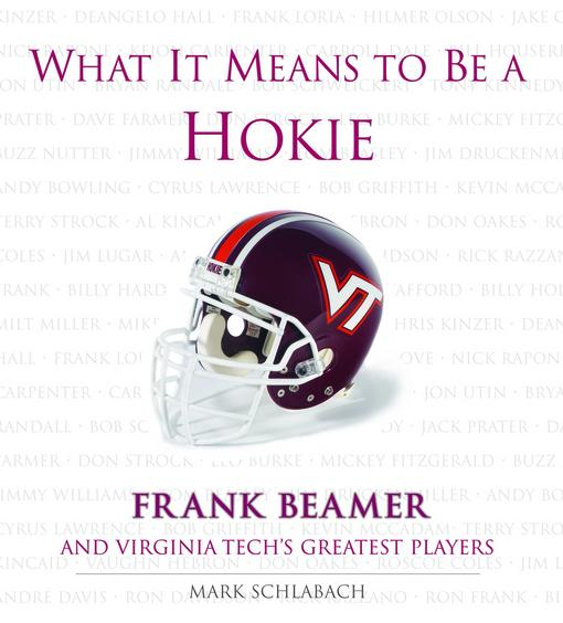 What It Means to Be a Hokie EB9781617492099