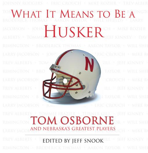What It Means to Be a Husker EB9781617492105