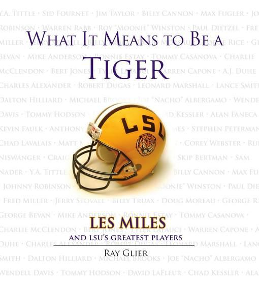 What It Means to Be a LSU Tiger EB9781617492143