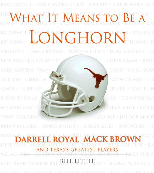 What It Means to Be a Longhorn EB9781617492136