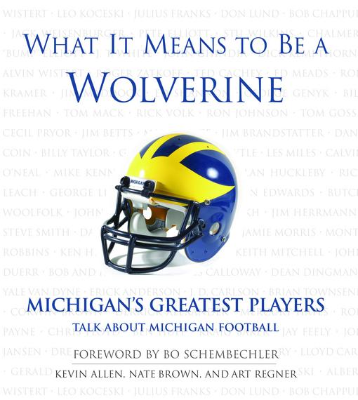What It Means to Be a Wolverine EB9781617492204