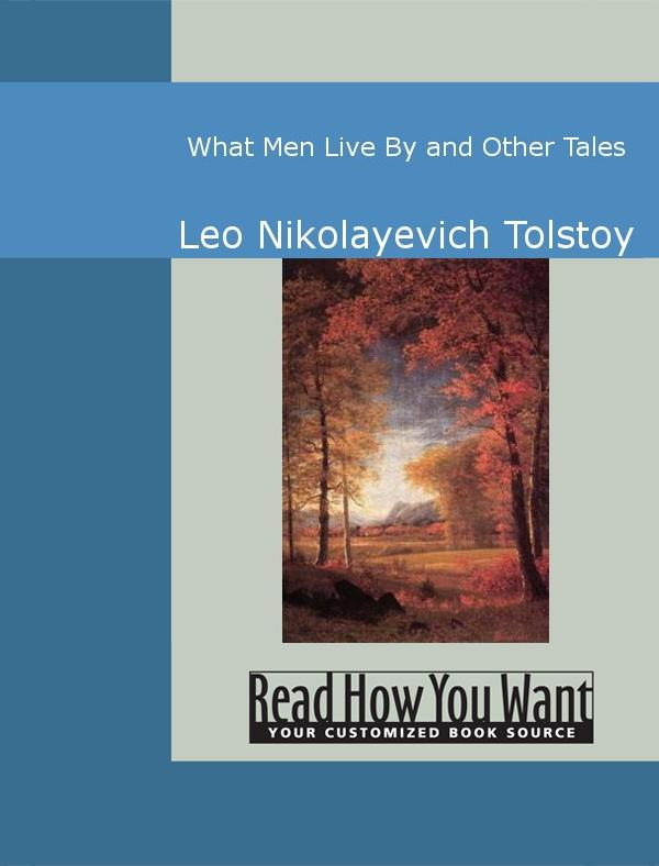 What Men Live By and Other Tales EB9781442943353