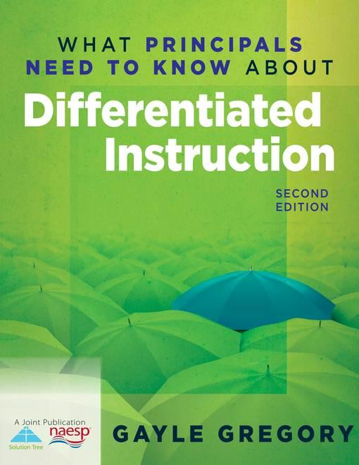 What Principals Need to Know About Differentiated Instruction EB9781935542490