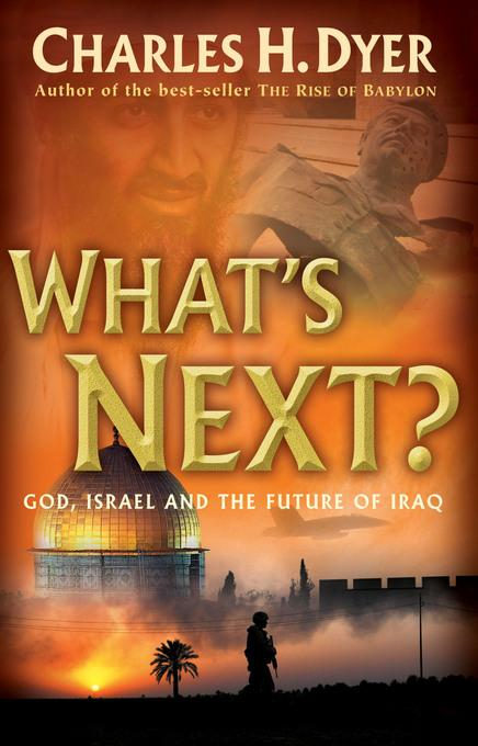 What's Next?: God, Israel and the Future of Iraq EB9781575678580