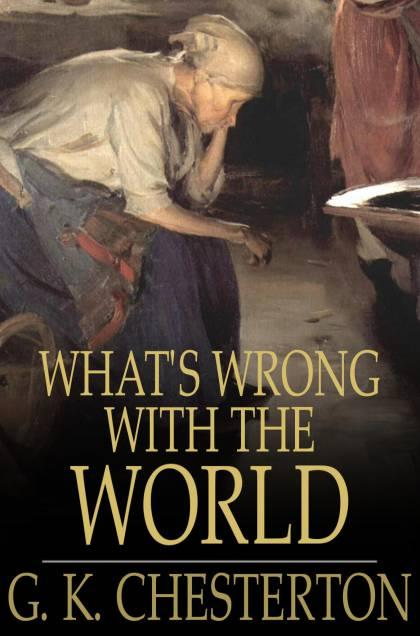 What's Wrong with the World EB9781775451655
