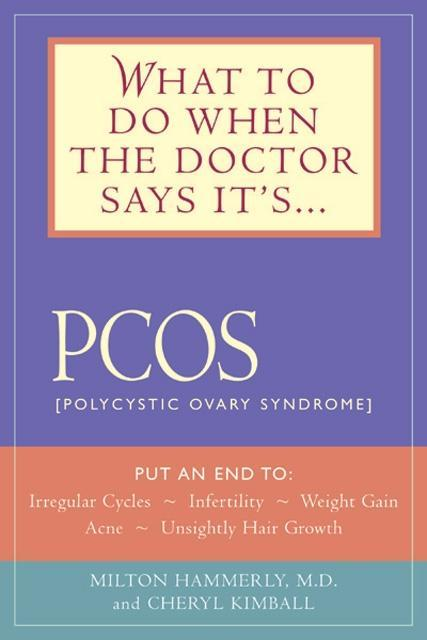 What to Do When the Doctor Says It's PCOS EB9781616739980