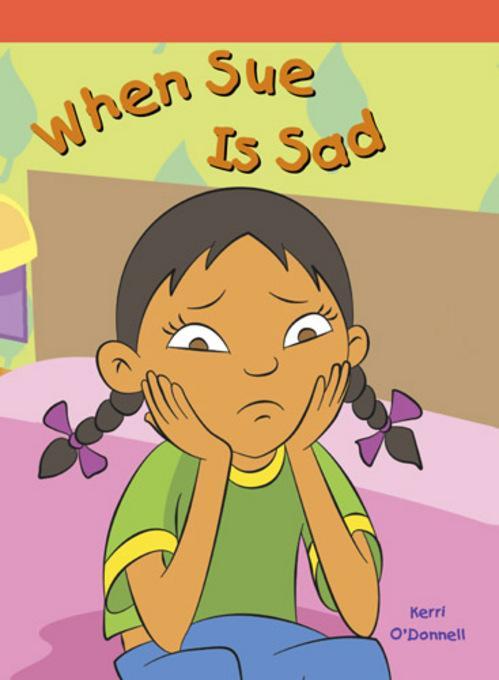 When Sue Is Sad EB9781448836314