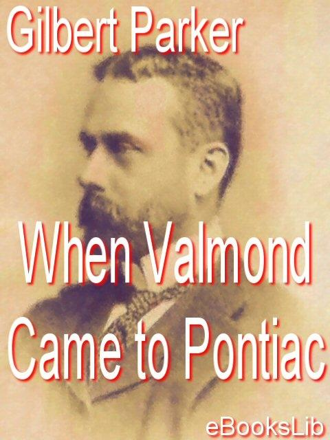 When Valmond Came to Pontiac EB9781412128636