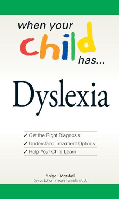 When Your Child Has... Dyslexia EB9781440520563