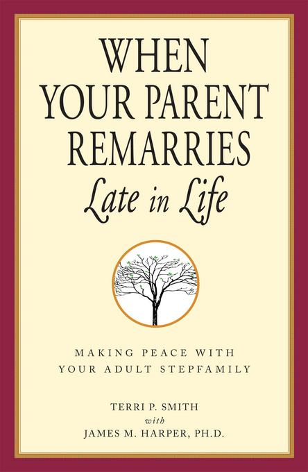 When Your Parent Remarries Late In Life EB9781440516740