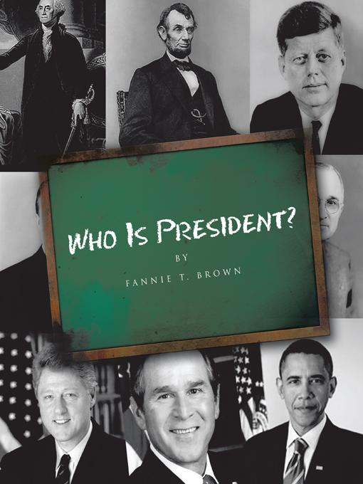 Who Is President? EB9781426965975