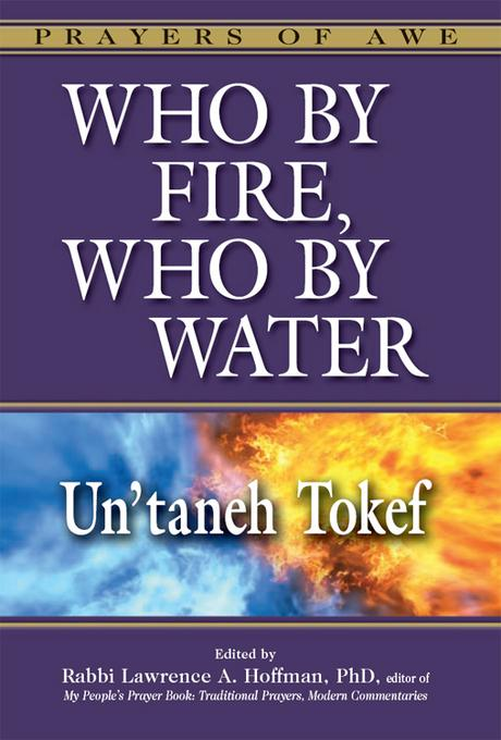 Who by Fire, Who by Water-Un'taneh Tokef EB9781580234795
