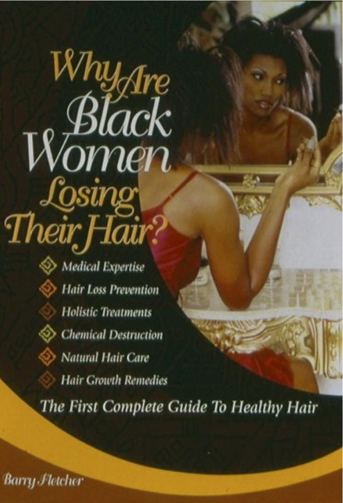 Why Are Black Women Losing Their Hair EB9781456605988