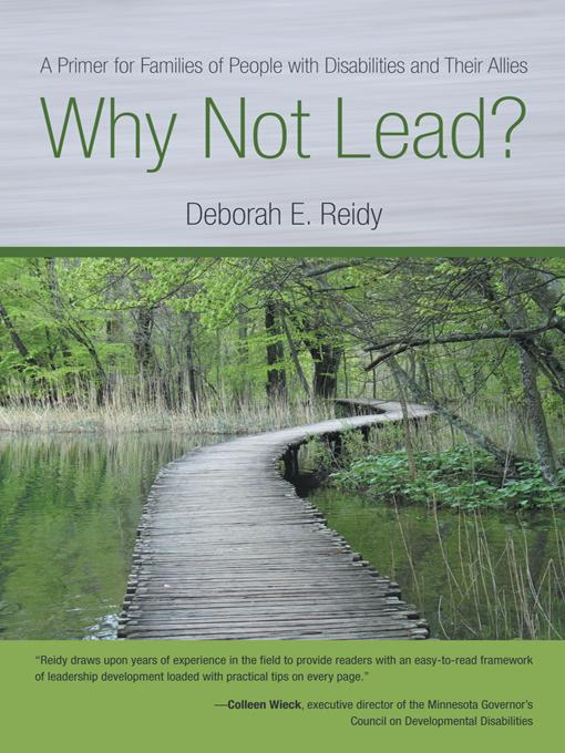 Why Not Lead?: A Primer for Families of People with Disabilities and Their Allies EB9781462047635