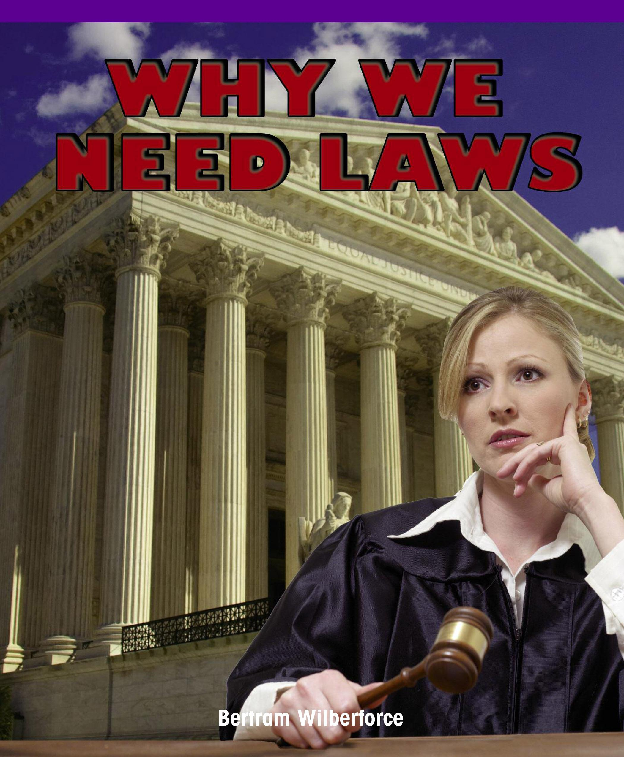 Why We Need Laws EB9781435858404