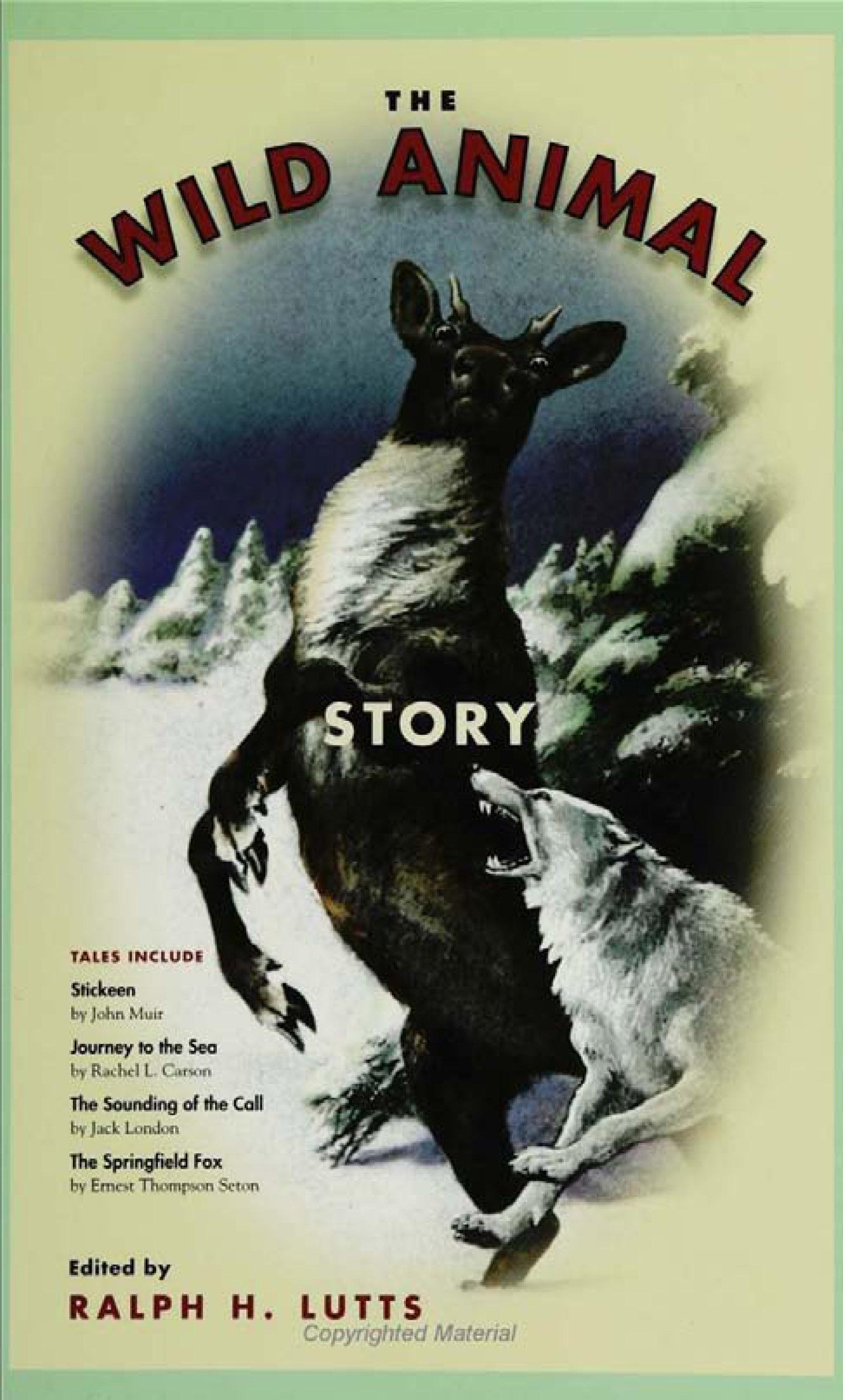 Wild Animal Story, The. Animals, Culture, and Society. EB9781439901502