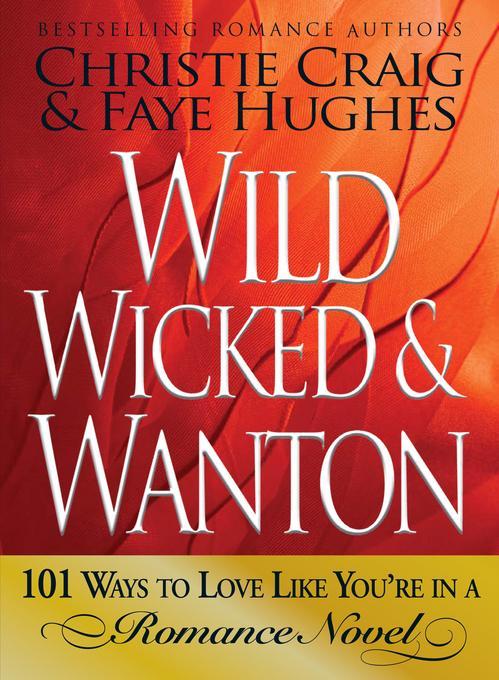 Wild, Wicked & Wanton EB9781440507182