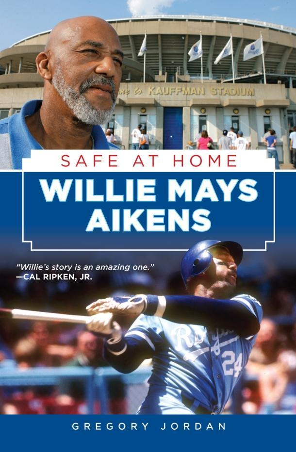 Willie Mays Aikens: Safe at Home EB9781617496783