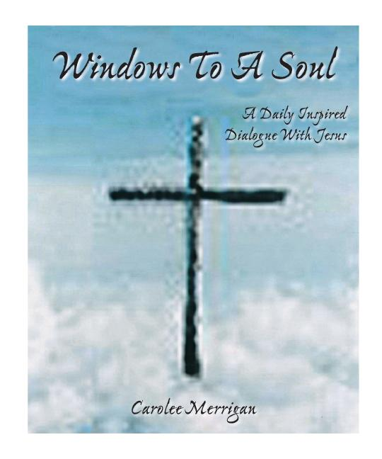 Windows To A Soul:A Daily Inspired Dialogue With Jesus EB9781425196554