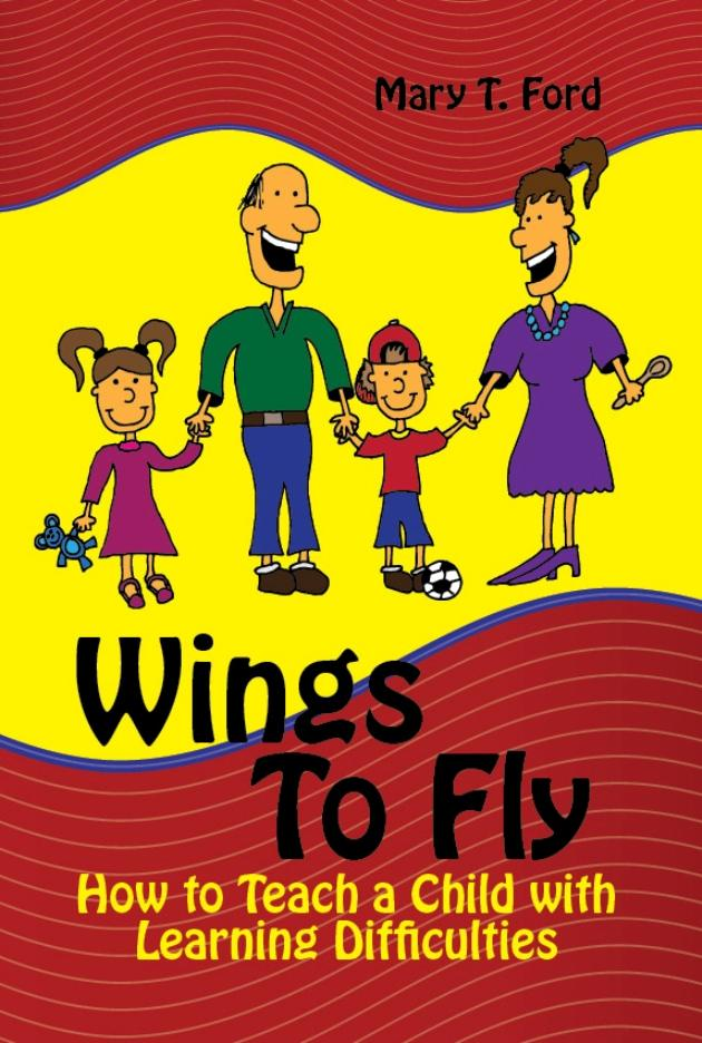 Wings To Fly,  How to Teach a Child with Learning Difficulties EB9781618970909