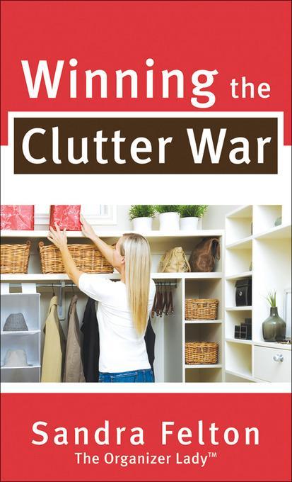 Winning the Clutter War EB9781441213952