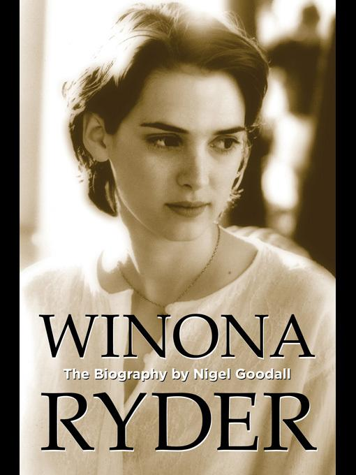 Winona Ryder: The Biography EB9781849891127