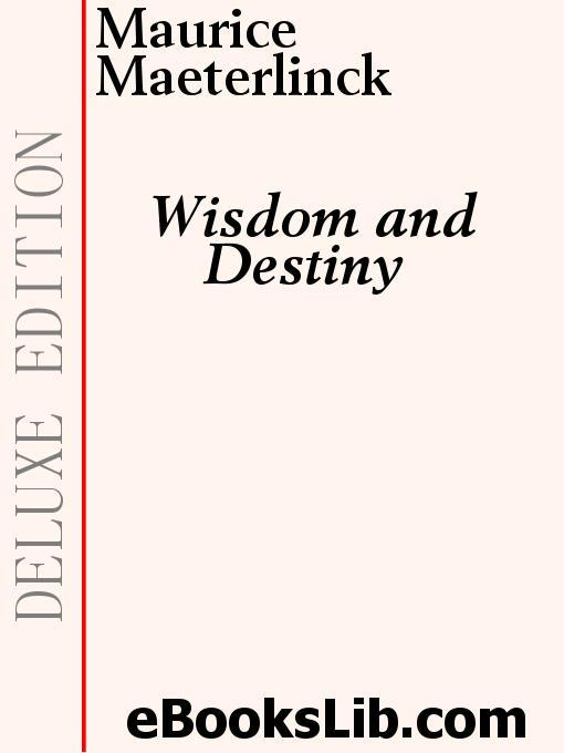 Wisdom and Destiny EB9781554454334