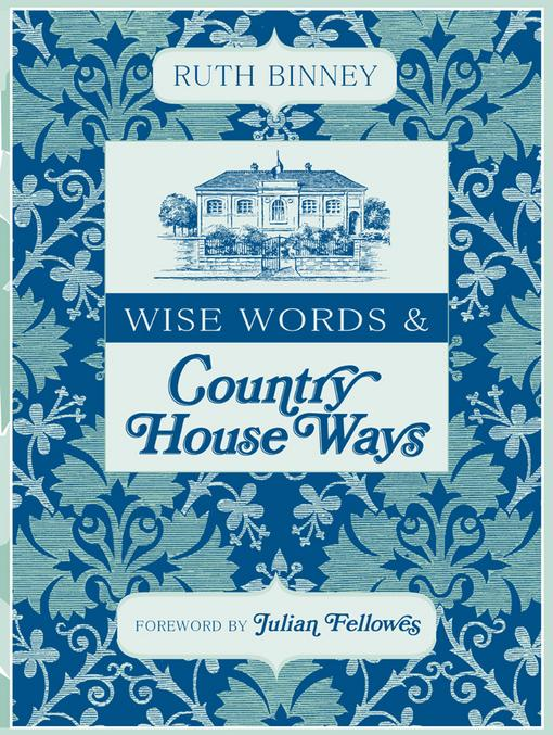 Wise Words and Country House Ways EB9781446356418