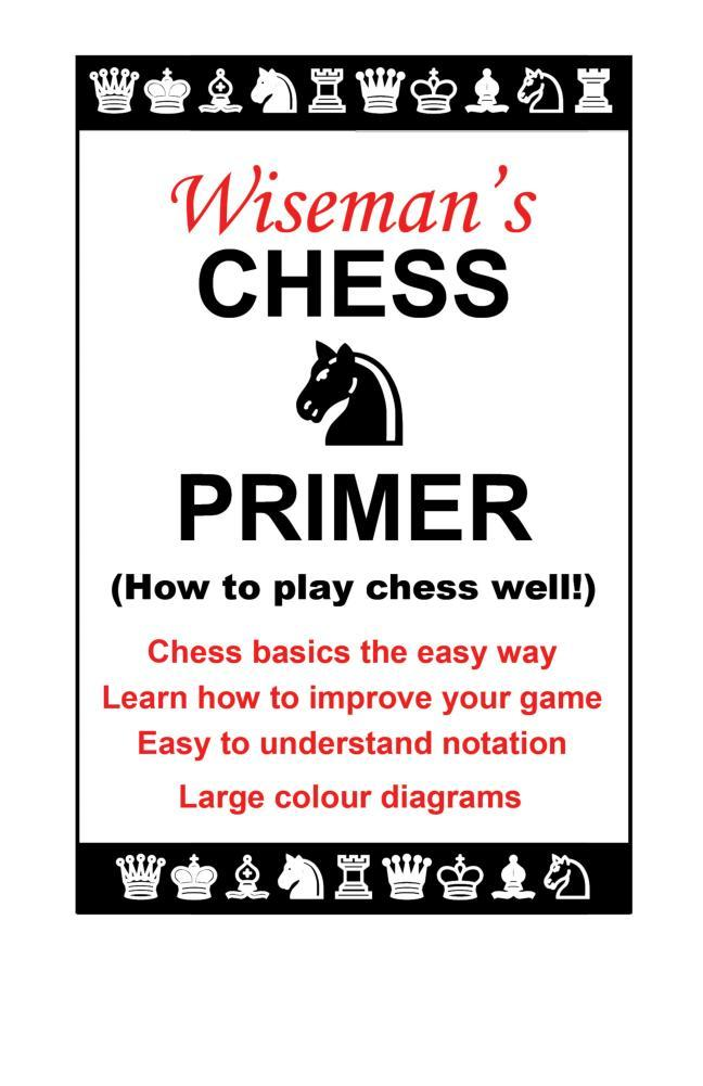 Wiseman's Chess Primer EB9781907611957