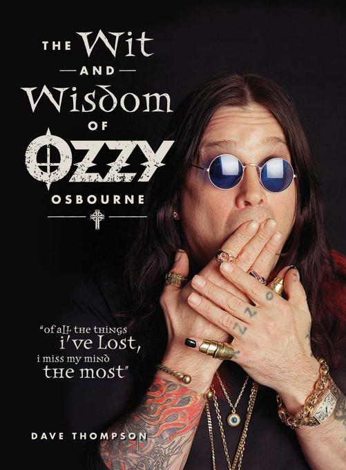 Wit & Wisdom of Ozzy Osbourne EB9781440217609