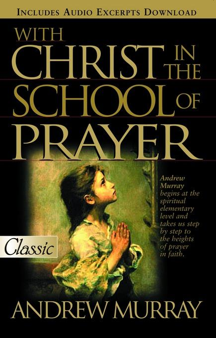 With Christ in the School of Prayer EB9781458797216