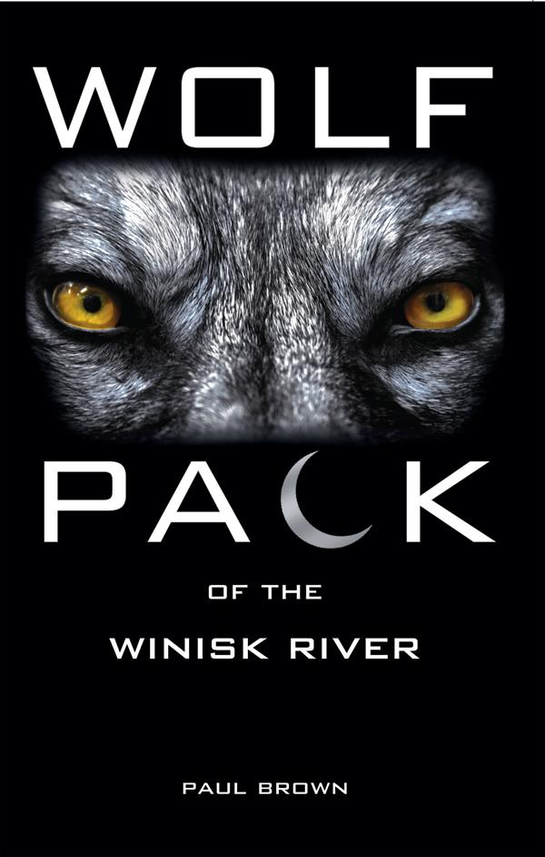 Wolf Pack of the Winisk River EB9781458714626