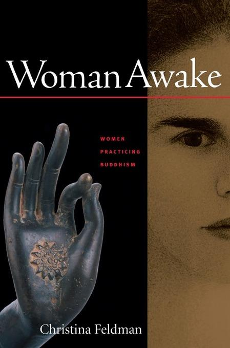 Woman Awake: Women Practicing Buddhism EB9781930485723