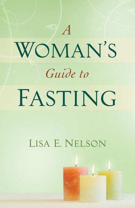 Woman's Guide to Fasting, A EB9781441232335