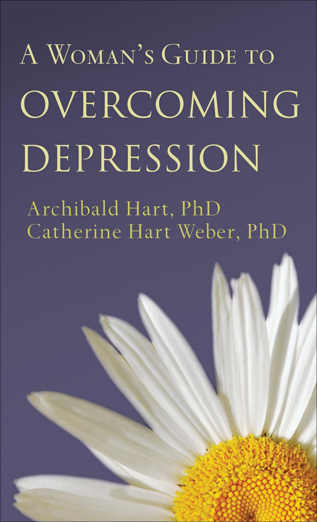 Woman's Guide to Overcoming Depression, A EB9781441202093