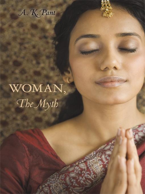 Woman, the Myth EB9781450249201