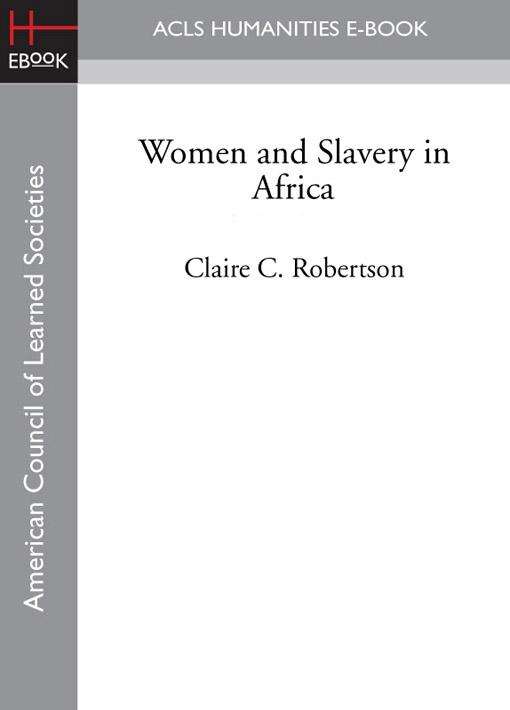 Women and Slavery in Africa EB9781597408837