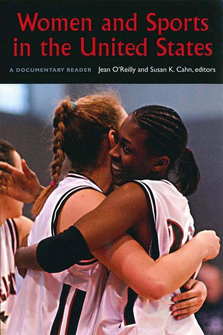Women and Sports in the United States: A Documentary  Reader EB9781555537876