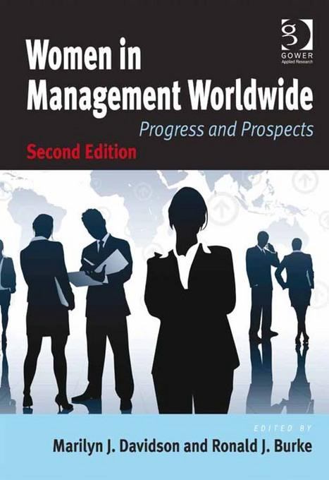 Women in Management Worldwide: Progress and Prospects