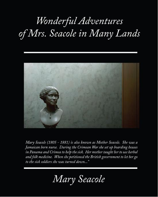 Wonderful Adventures of Mrs. Seacole in Many Lands (ebook) EB9781438566450