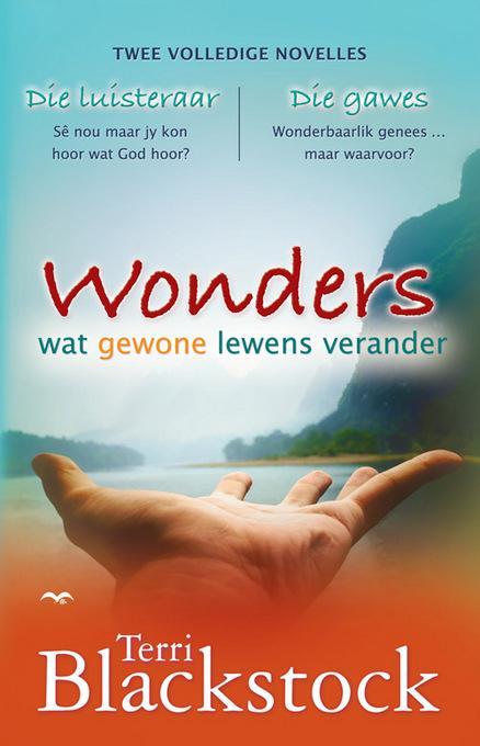 Wonders: Wat gewone lewens verander