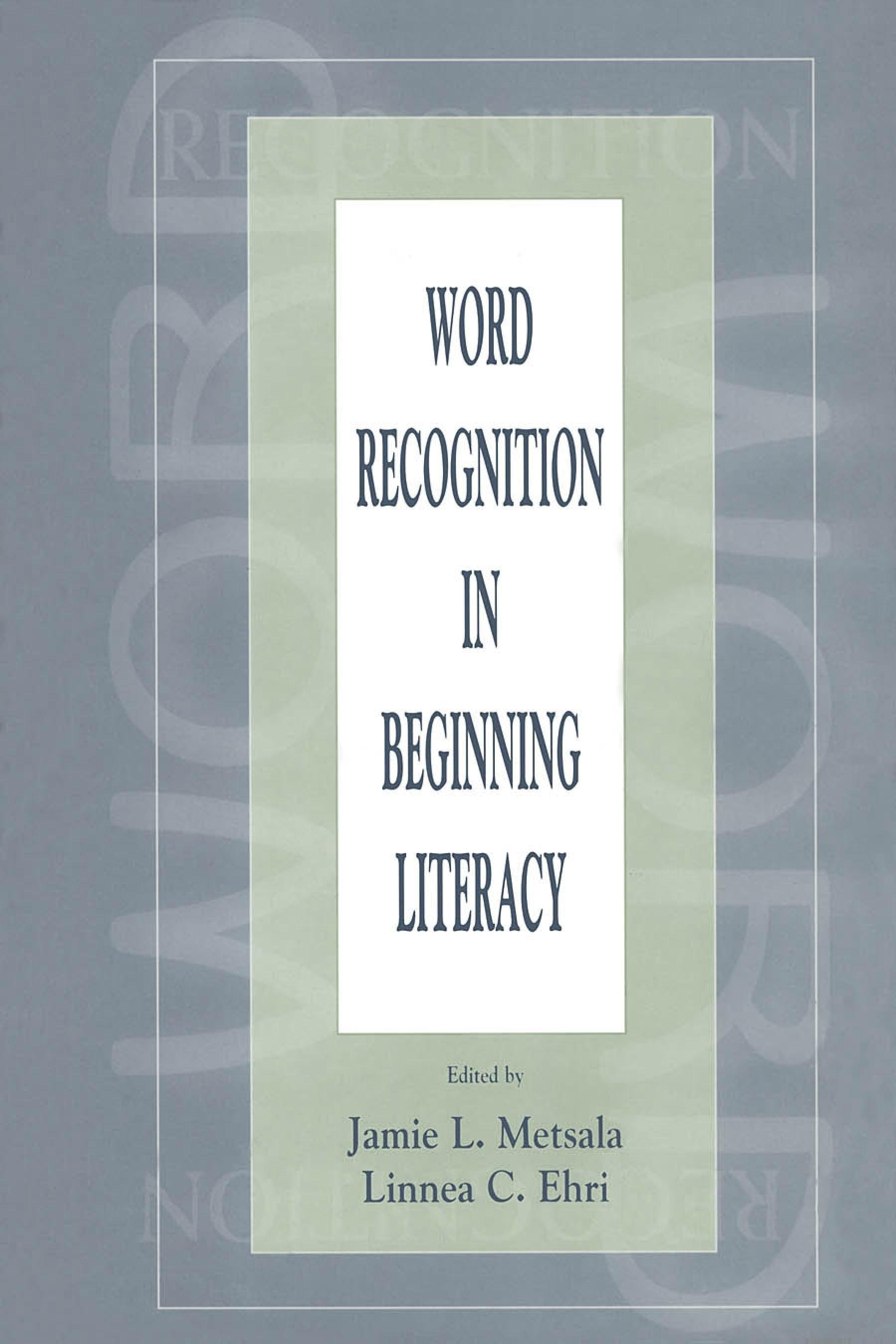 Word Recognition in Beginning Literacy EB9781410602718