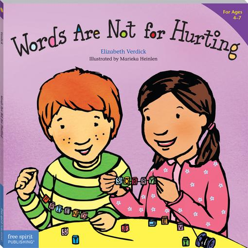 Words Are Not for Hurting (paperback) EB9781575428086